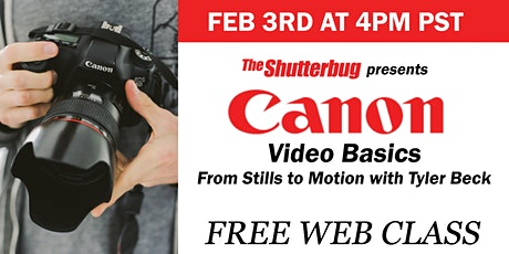 Canon | Video Basics: From Stills to Video entradas