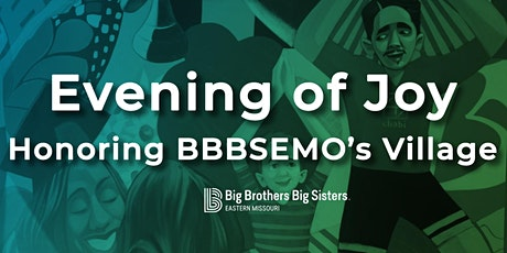 Evening of Joy – Honoring BBBSEMO's Village tickets
