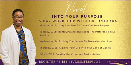 The February Pivot Into Your Purpose Workshop for Black Women in Medicine tickets
