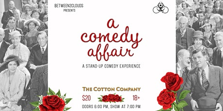 A Comedy Affair @ The Cotton Company tickets