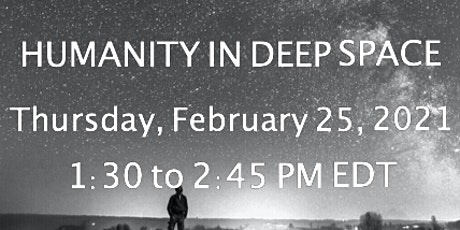 Humanity in Deep Space tickets