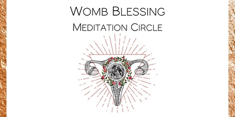 Womb Blessing Meditation Circle tickets