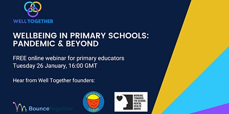 Wellbeing in primary schools: pandemic and beyond tickets