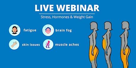 LIVE Webinar - Stress, Hormones & Metabolism tickets