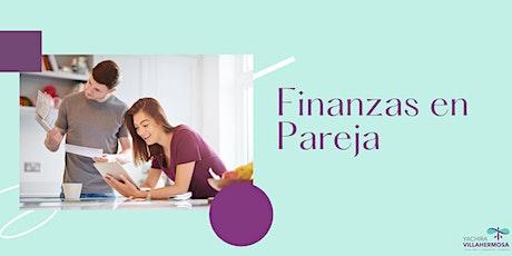 Estrategias para Trabajar tus Finanzas en Pareja tickets