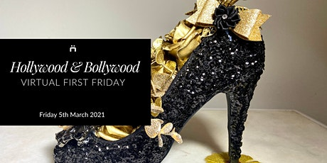 Virtual First Friday : Hollywood & Bollywood (monthly for members only) tickets