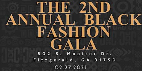 The 2nd Annual Black Fashion Gala tickets