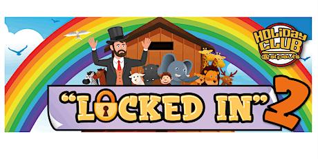 'Locked In 2' Children's half term activities tickets