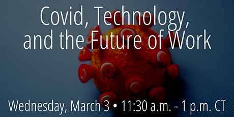 Covid, Technology, and the Future of Work tickets