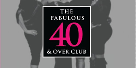 The Fabulous 40 and Over Club Atlanta Book Launch tickets