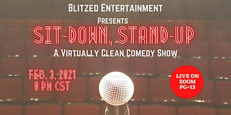 Sit-Down, Stand-Up Virtually Clean Comedy Showcase tickets