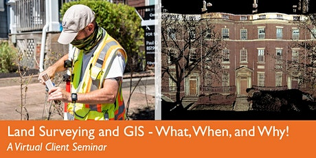 Land Surveying and GIS - What, When, and Why! tickets