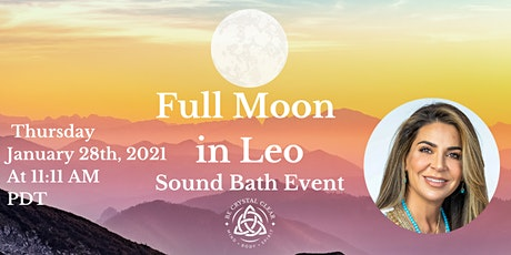 Full Moon in Leo  Sound Bath Event Instagram LIVE! tickets