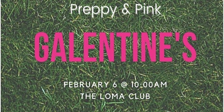 Preppy &  Pink: Galentine's  Golf tickets
