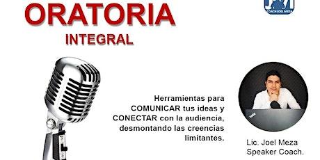 Oratoria Integral. 18  horas de formación. entradas