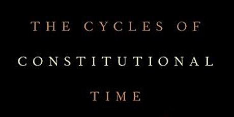 The Cycles of Constitutional Time tickets
