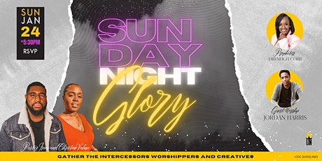 Sunday Night Glory tickets