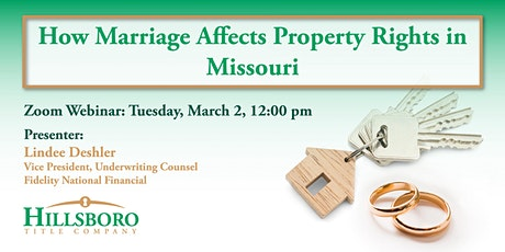 How Marriage Affects Property Rights in Missouri tickets