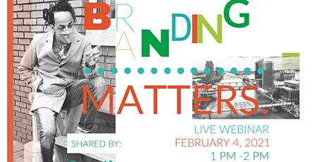 Branding Matters- How Are You Building Your Brand? tickets