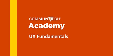 Communitech Academy: UX Fundamentals  - Fall 2021 tickets