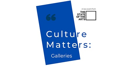 Culture Matters - Galleries tickets