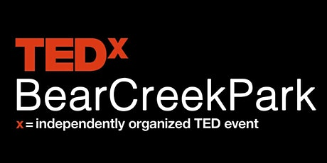 TEDxBearCreekPark tickets