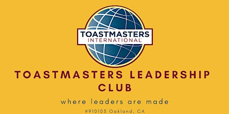 Toastmasters Leadership Club *Open to the Public* tickets