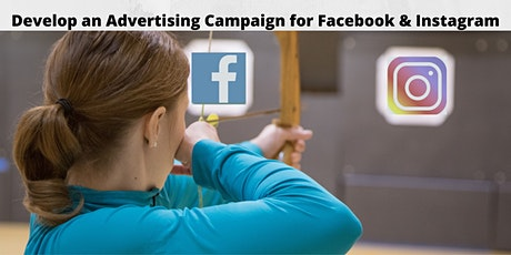 Develop an Advertising Campaign for Facebook and Instagram tickets