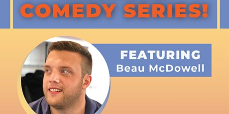 WknD Comedy Series Featuring Beau McDowell! tickets