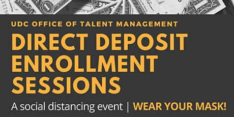 Direct Deposit Enrollment Sessions tickets