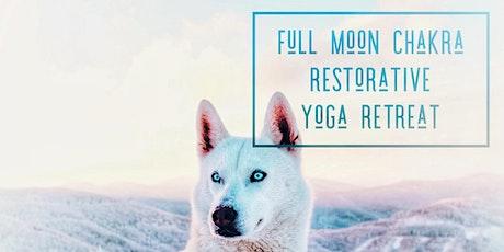~FULL MOON~ Chakra Journey Restorative Yoga Retreat tickets