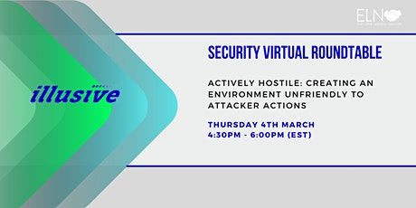 Virtual Roundtable: Creating An Environment Unfriendly to Attacker Actions tickets