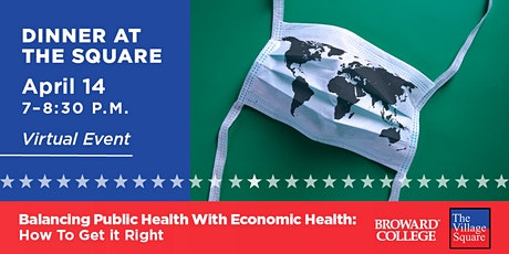 Balancing Public Health With Economic Health: How To Get It Right tickets