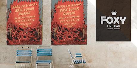 RUSSIA - BASE LUNAR - ABRIL EN LLAMAS en vivo entradas