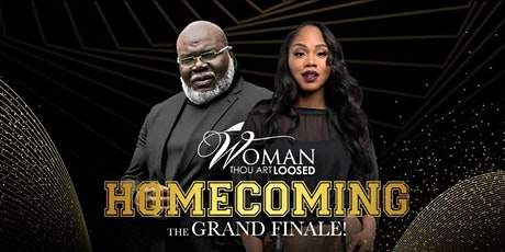 T.D.Jakes  Woman Tho Art Loosed Homecoming Conference #transitiontravel45 tickets