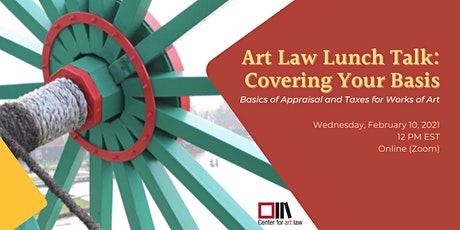 Art Law Lunch Talk on Art Appraisal and Tax Code (CLE pending) tickets