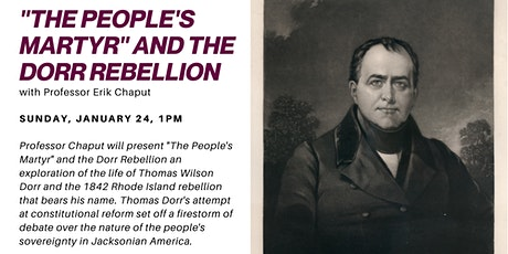 "Virtual Valley Talks: ""The People's Martyr"" and the Dorr Rebellion tickets"