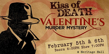 Kiss of Death Valentine's Murder Mystery Dinner Show tickets