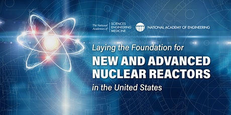 New and Advanced Nuclear Reactors in the United States: Committee Meeting tickets