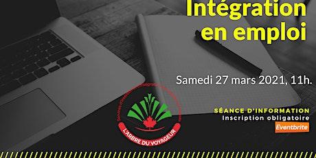 SEANCE D'INFORMATION EN INTÉGRATION D'EMPLOI billets