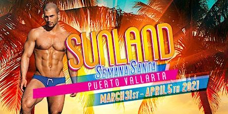 Sunland Semana Santa boletos