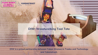 DIW: Woodworking - Tool Tote tickets