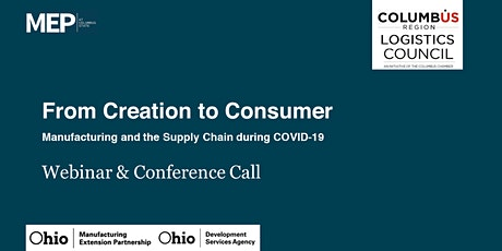 From Creation to Consumer: Manufacturing during COVID-19 tickets