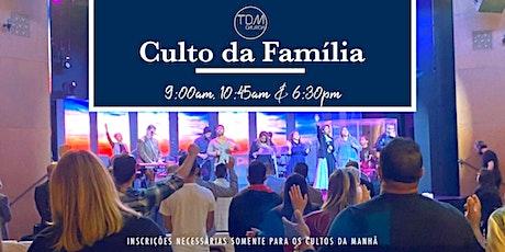 Cultos da Familia - Domingo 24 de Janeiro tickets