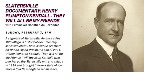 Virtual Valley Talks - Slatersville  Screening: Henry Plimpton Kendall tickets