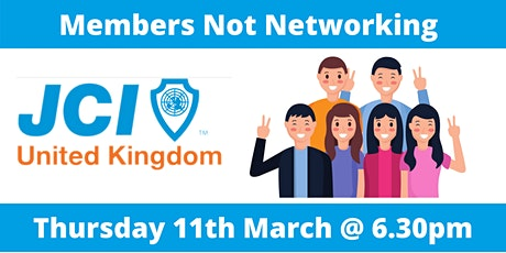 JCI UK - Members 'Not Networking' event! tickets
