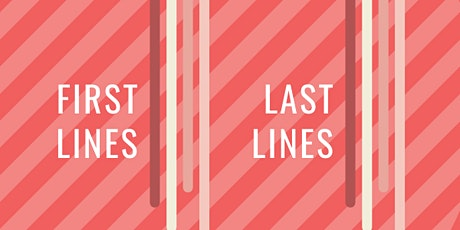 First Lines, Last Lines (The Storytelling Series) tickets