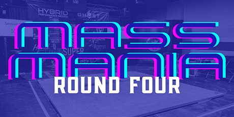 MASS Mania: Round Four tickets