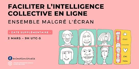 Faciliter l'intelligence collective  en ligne tickets