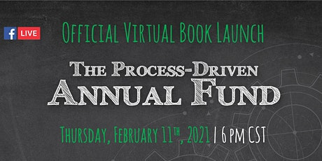The Process-Driven Annual Fund by Ron Rescigno Official Book Launch tickets